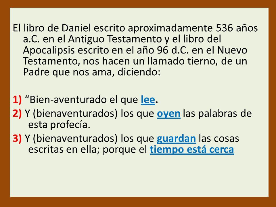 El libro de Daniel escrito aproximadamente 536 años a. C