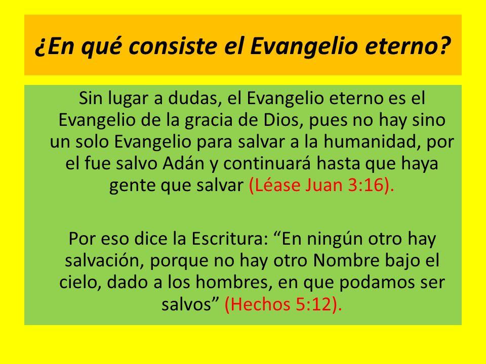 ¿En qué consiste el Evangelio eterno