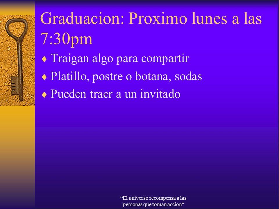 Graduacion: Proximo lunes a las 7:30pm