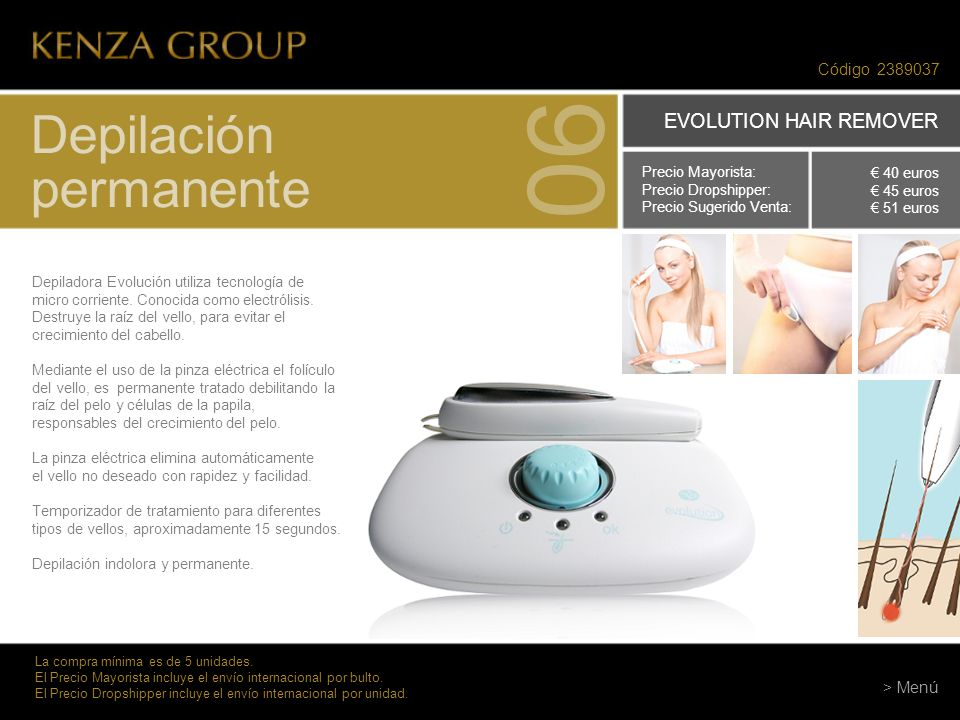 06 Depilación permanente EVOLUTION HAIR REMOVER Código 2389037