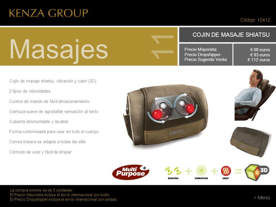 11 Masajes COJIN DE MASAJE SHIATSU Código 15412 > Menú