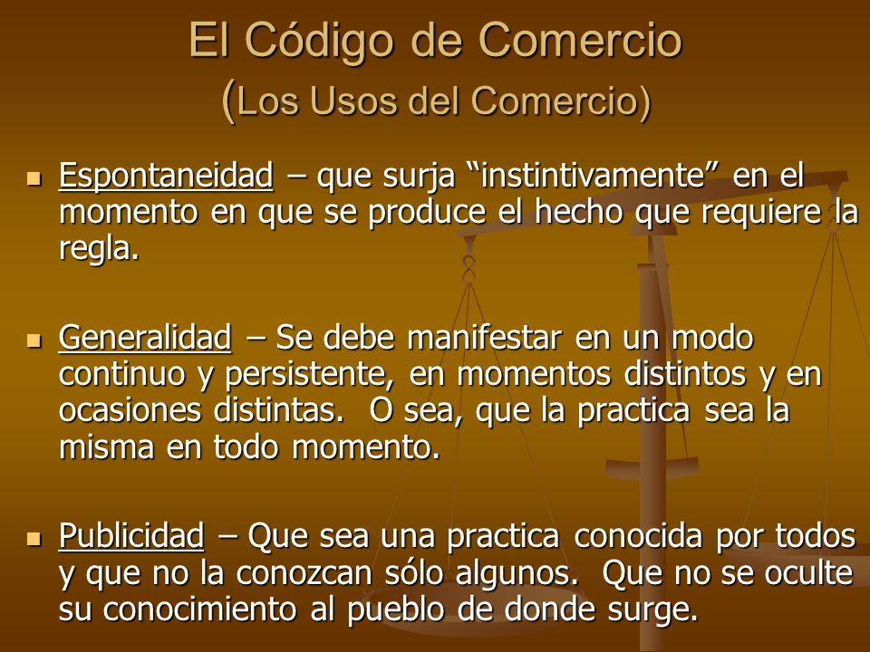 El Código de Comercio (Los Usos del Comercio)