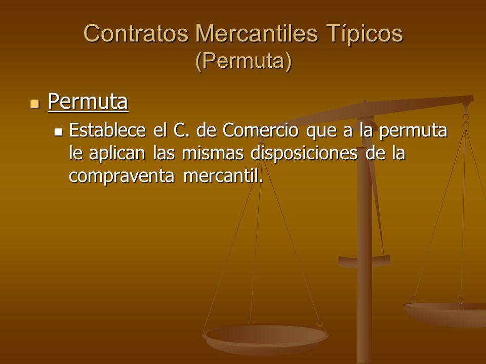 Contratos Mercantiles Típicos (Permuta)
