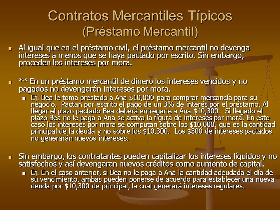 Contratos Mercantiles Típicos (Préstamo Mercantil)