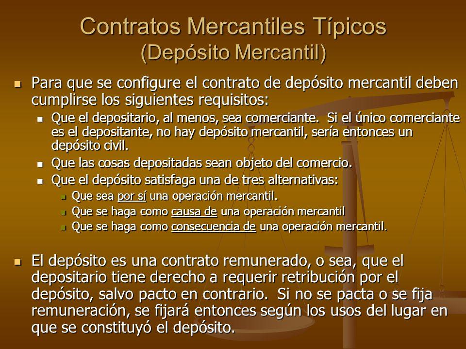 Contratos Mercantiles Típicos (Depósito Mercantil)