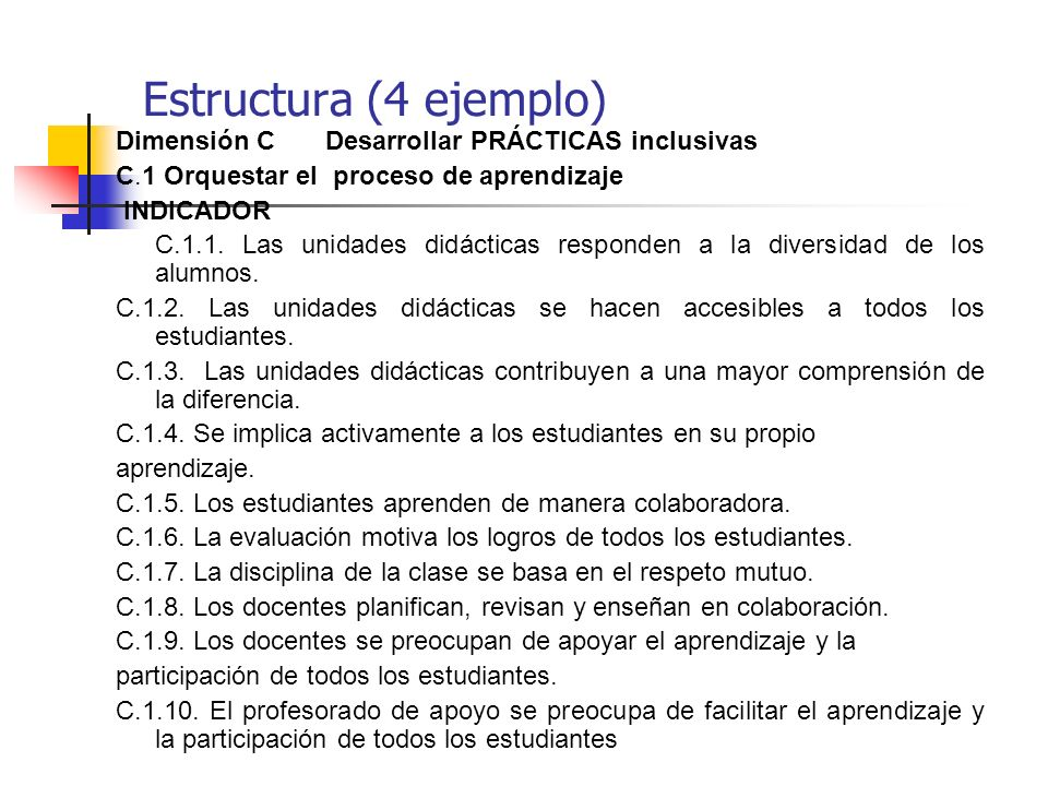 Estructura (4 ejemplo) Dimensión C Desarrollar PRÁCTICAS inclusivas