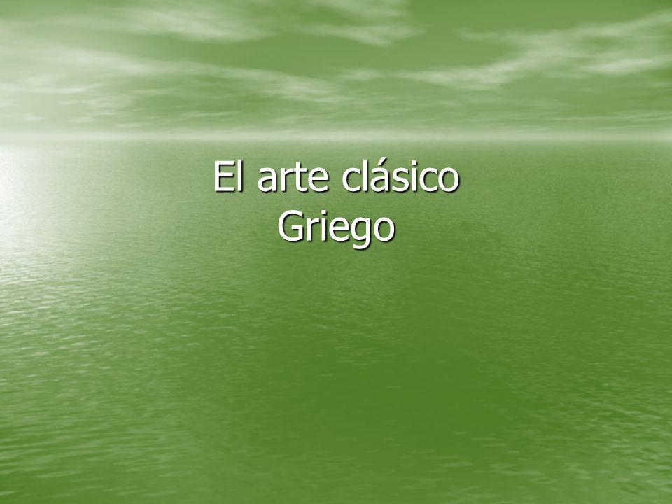 El arte clásico Griego