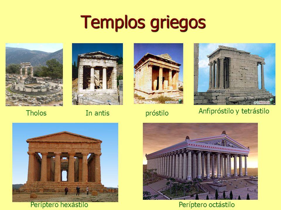 Templos griegos Anfipróstilo y tetrástilo Tholos In antis próstilo
