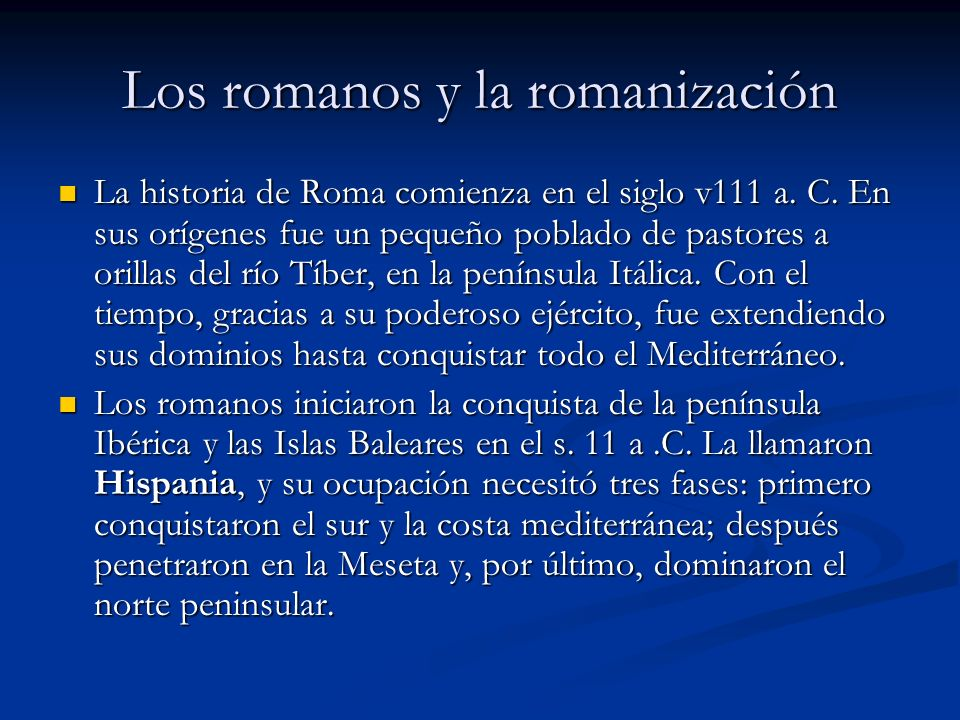 Los romanos y la romanización