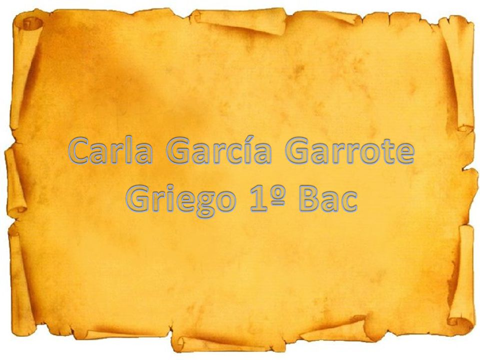 Carla García Garrote Griego 1º Bac