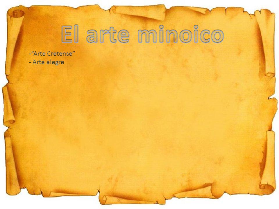 El arte minoico Arte Cretense Arte alegre