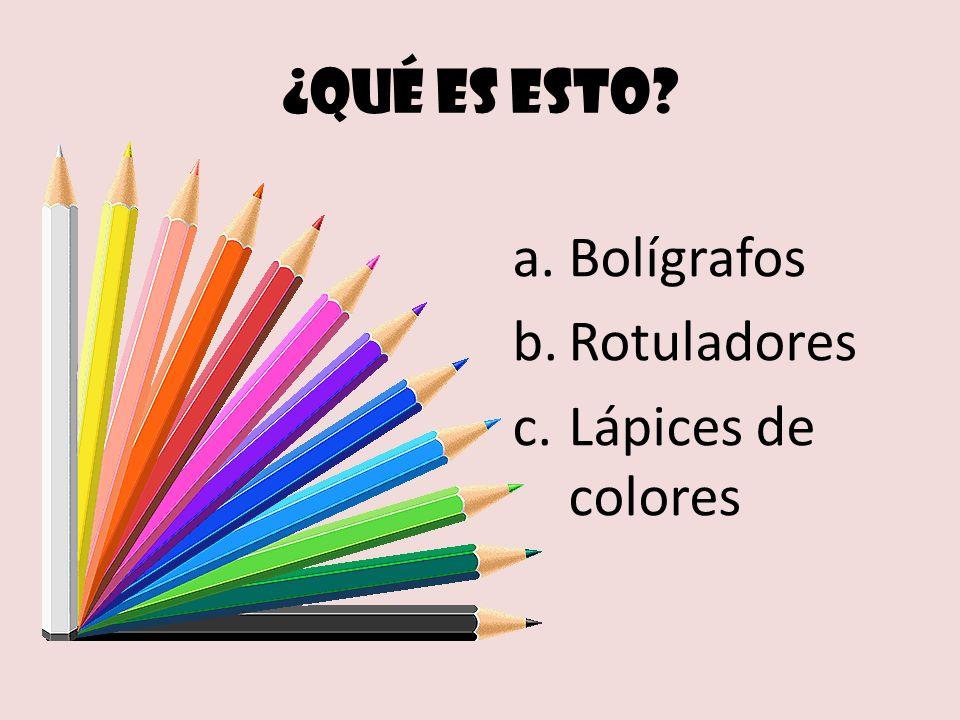¿Qué es esto Bolígrafos Rotuladores Lápices de colores