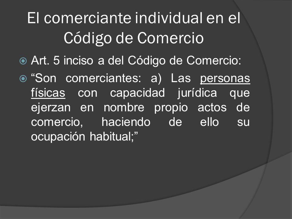 El comerciante individual en el Código de Comercio