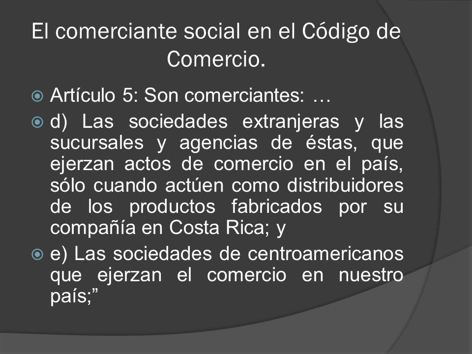 El comerciante social en el Código de Comercio.