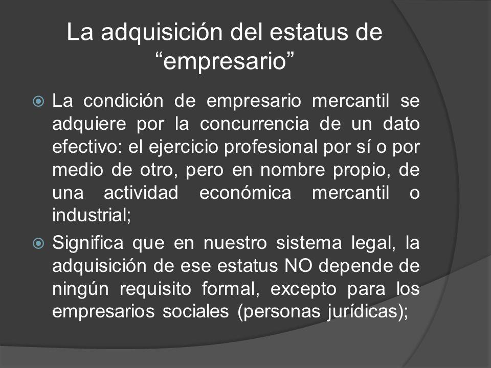 La adquisición del estatus de empresario