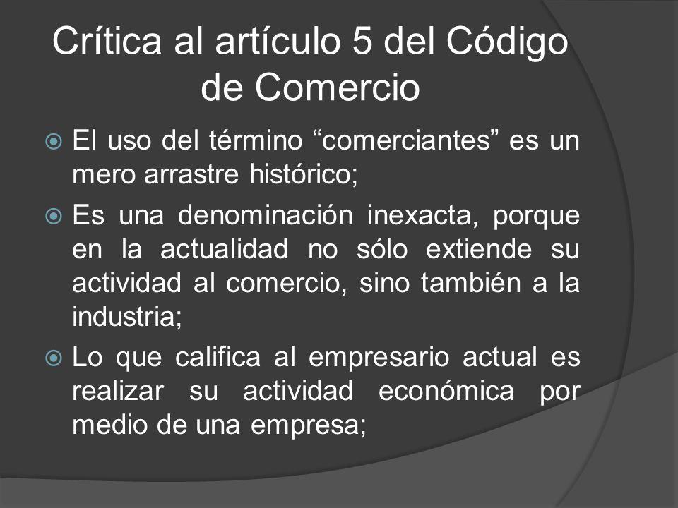 Crítica al artículo 5 del Código de Comercio