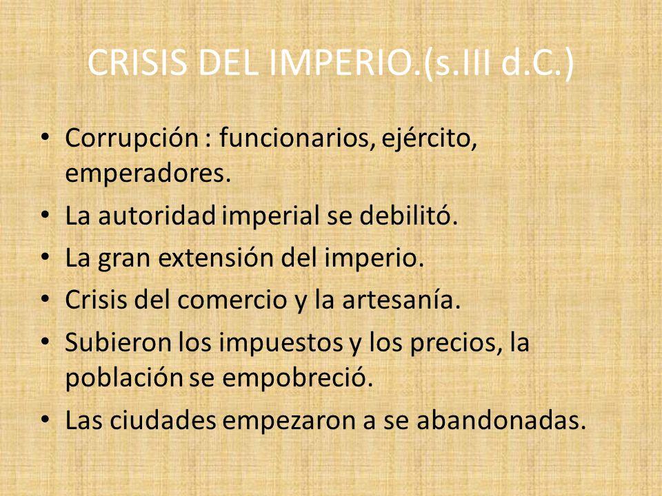CRISIS DEL IMPERIO.(s.III d.C.)
