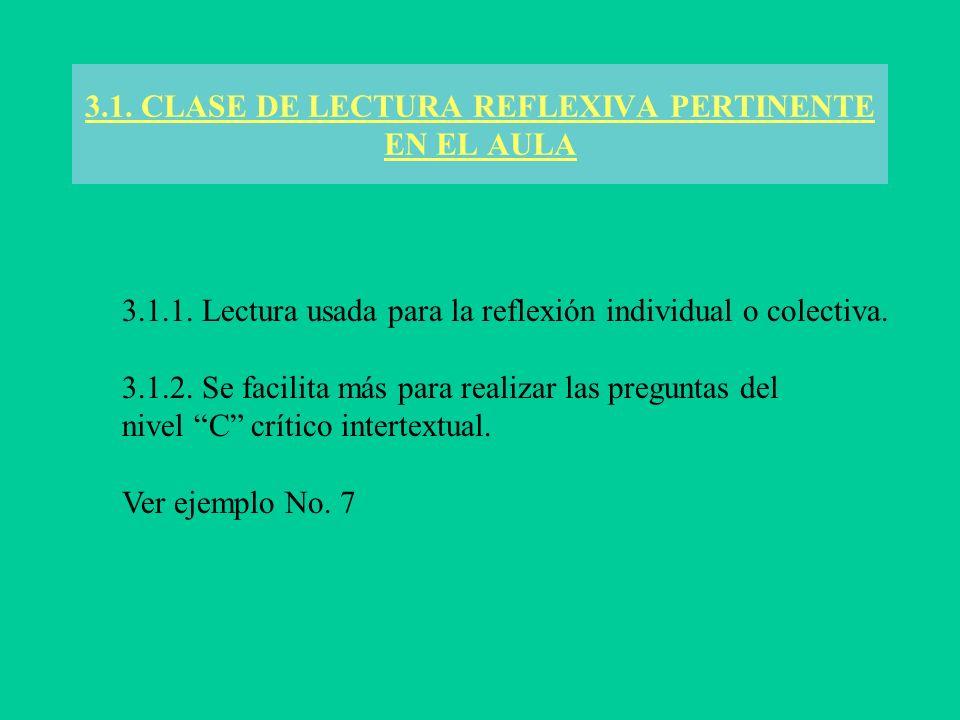 3.1. CLASE DE LECTURA REFLEXIVA PERTINENTE EN EL AULA