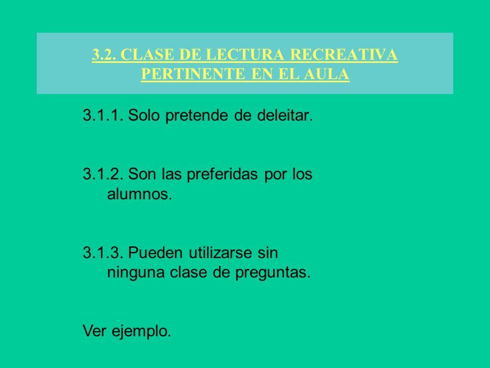 3.2. CLASE DE LECTURA RECREATIVA PERTINENTE EN EL AULA