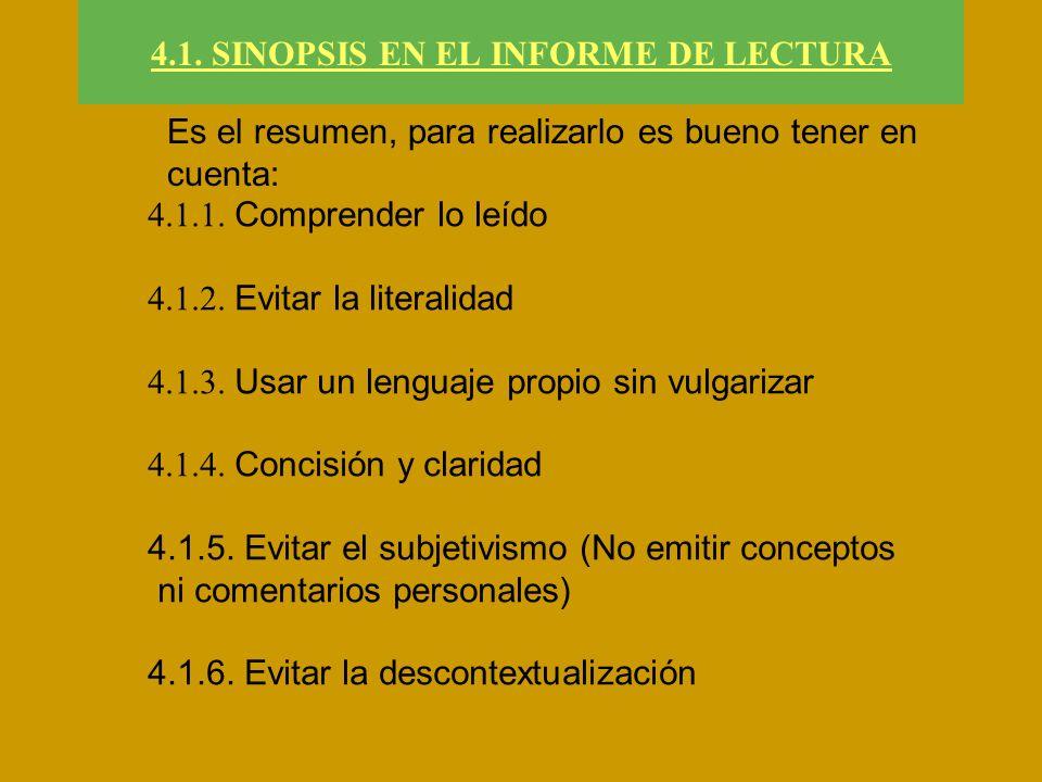 4.1. SINOPSIS EN EL INFORME DE LECTURA