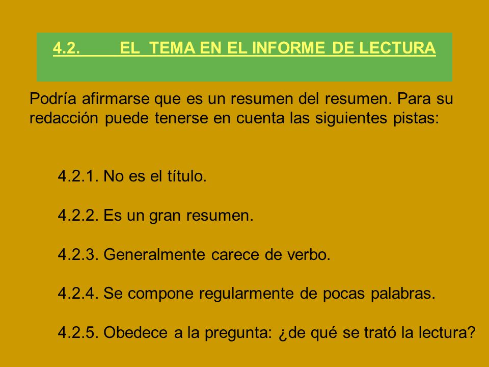 4.2. EL TEMA EN EL INFORME DE LECTURA
