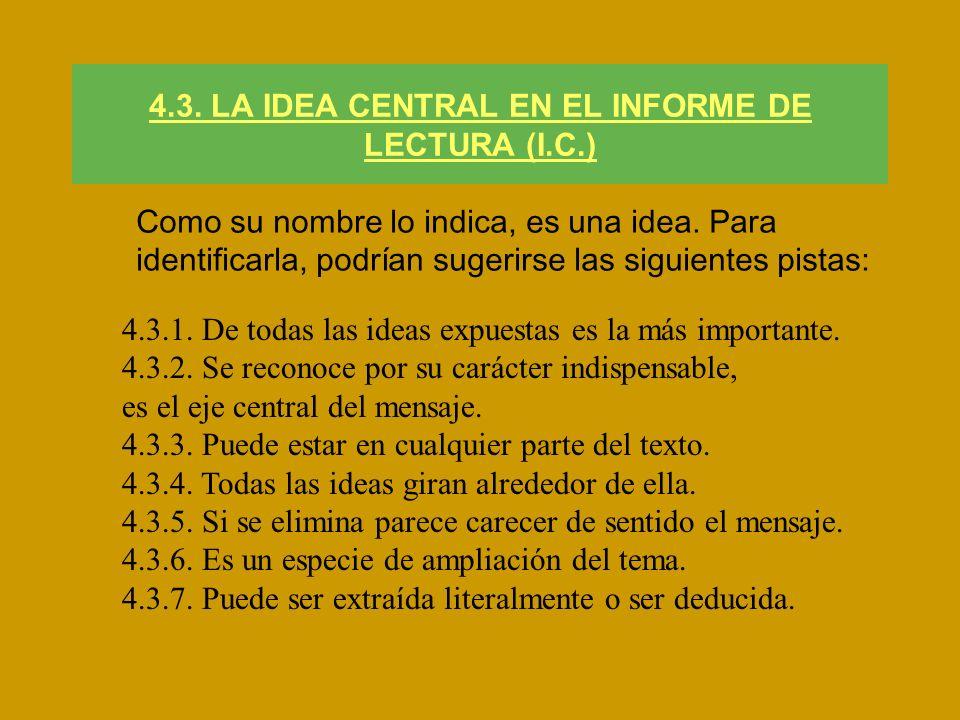 4.3. LA IDEA CENTRAL EN EL INFORME DE LECTURA (I.C.)