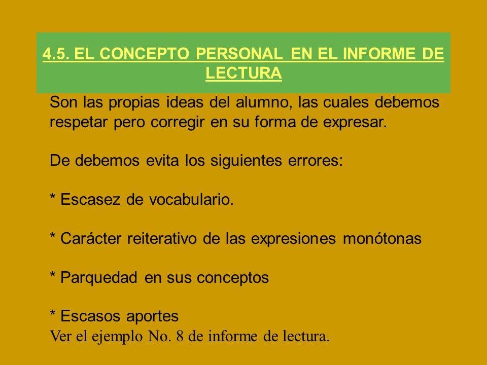 4.5. EL CONCEPTO PERSONAL EN EL INFORME DE LECTURA