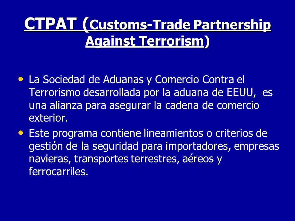 CTPAT (Customs-Trade Partnership Against Terrorism)