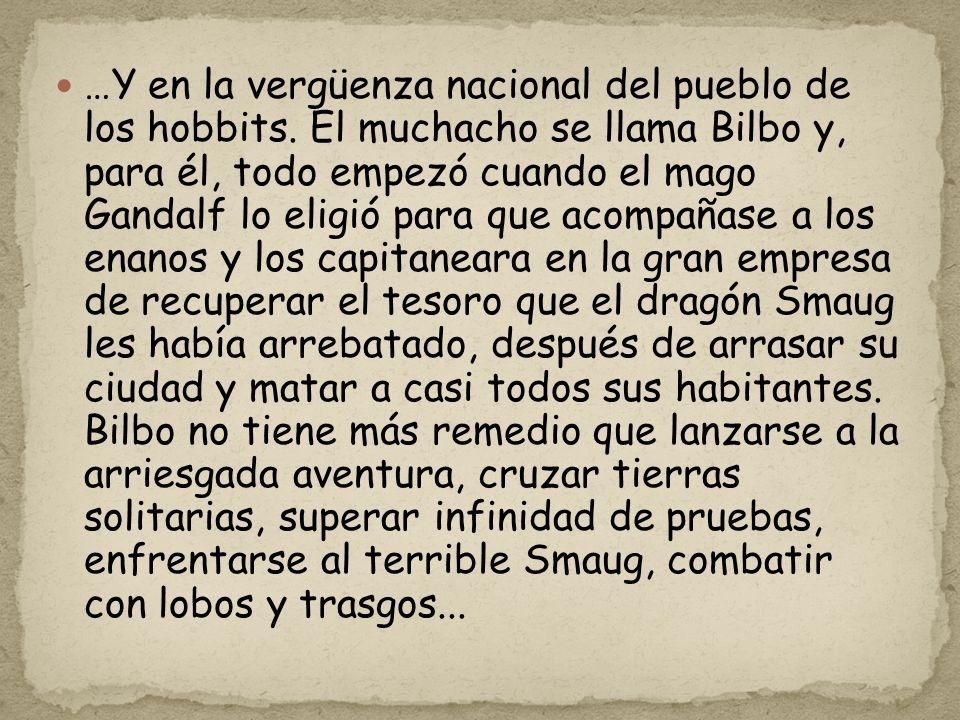 …Y en la vergüenza nacional del pueblo de los hobbits
