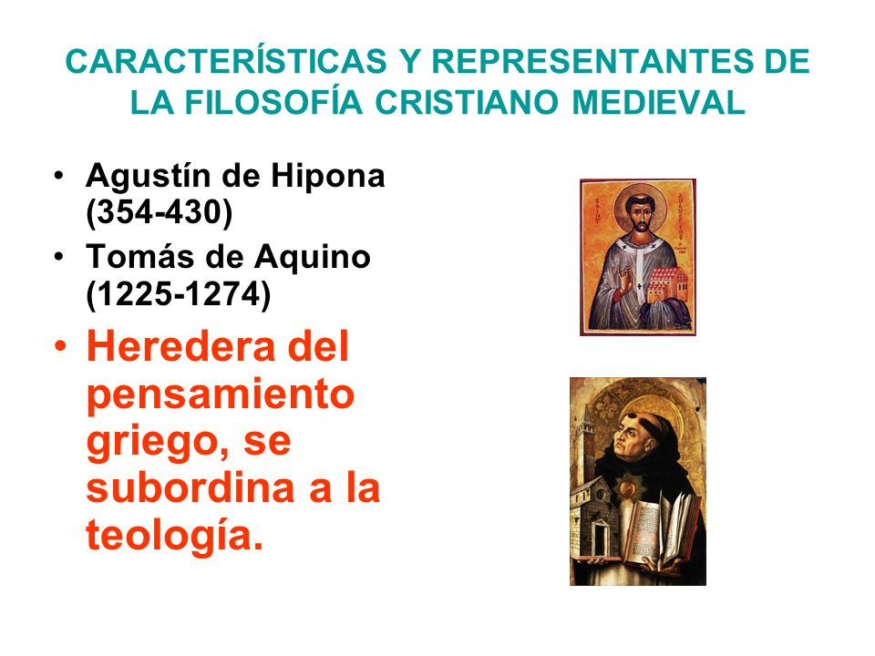 CARACTERÍSTICAS Y REPRESENTANTES DE LA FILOSOFÍA CRISTIANO MEDIEVAL
