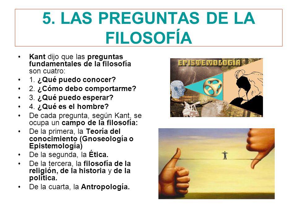 5. LAS PREGUNTAS DE LA FILOSOFÍA