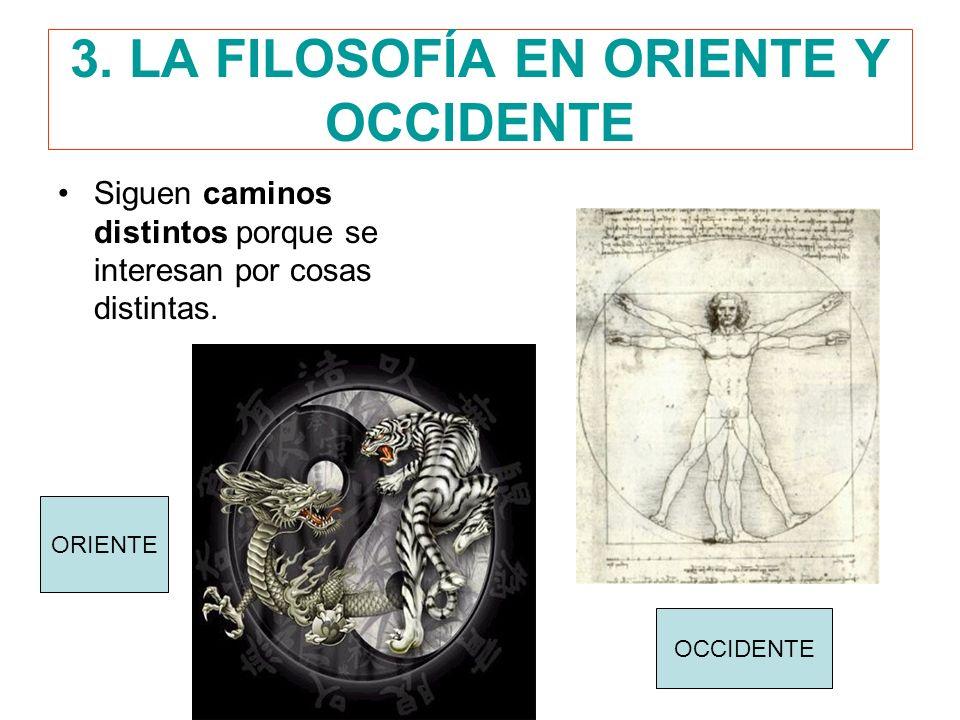 3. LA FILOSOFÍA EN ORIENTE Y OCCIDENTE