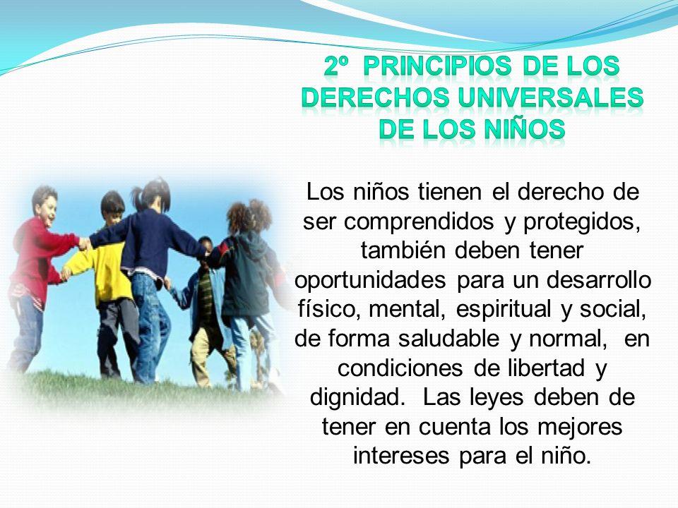 2º Principios de los derechos universales de los niños