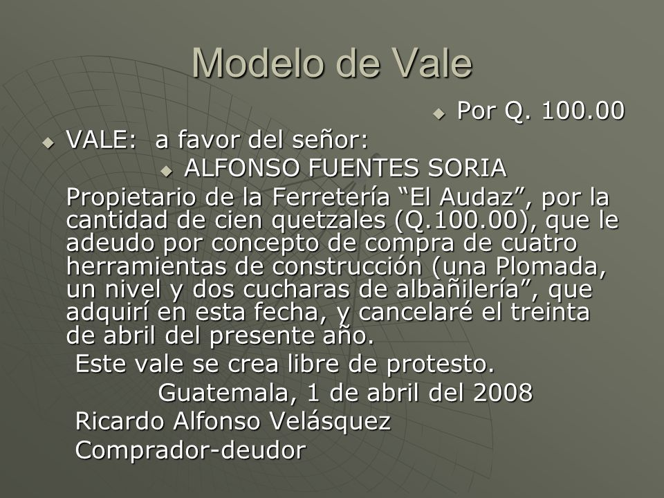 Modelo de Vale Por Q. 100.00 VALE: a favor del señor: