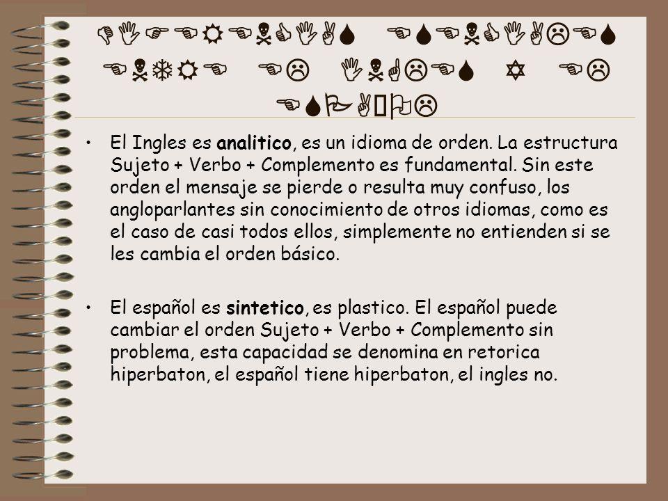 DIFERENCIAS ESENCIALES ENTRE EL INGLES Y EL ESPAÑOL