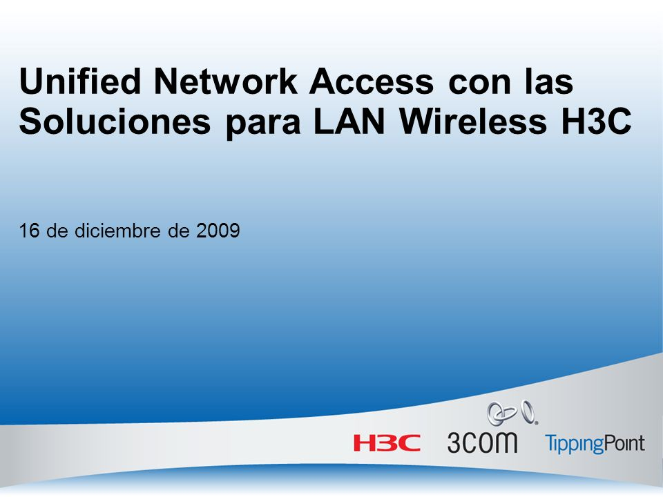 Unified Network Access con las Soluciones para LAN Wireless H3C