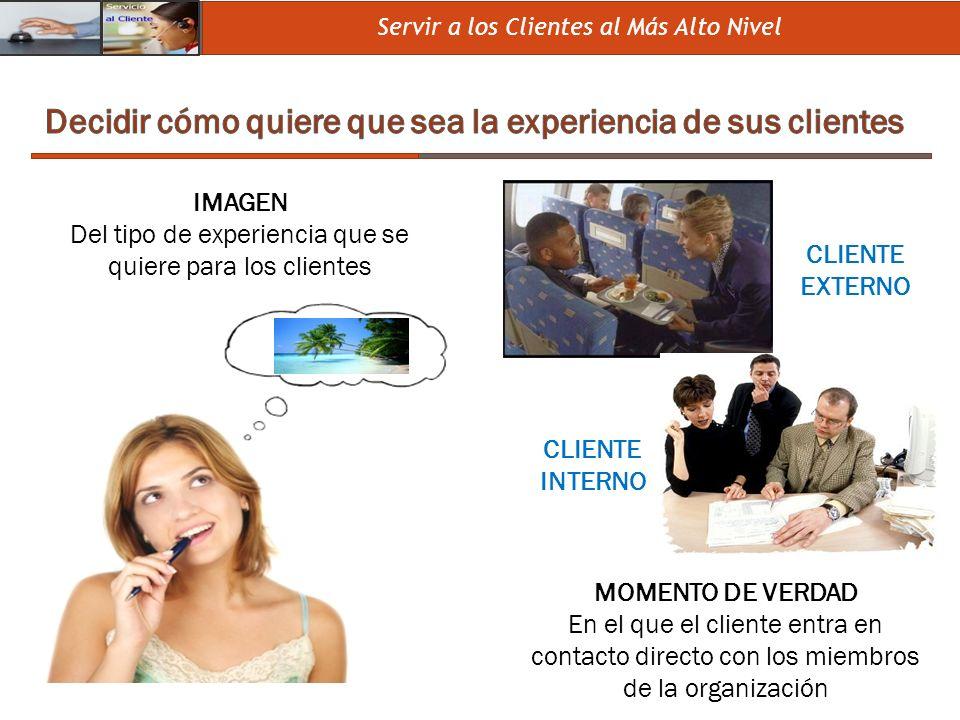 Decidir cómo quiere que sea la experiencia de sus clientes