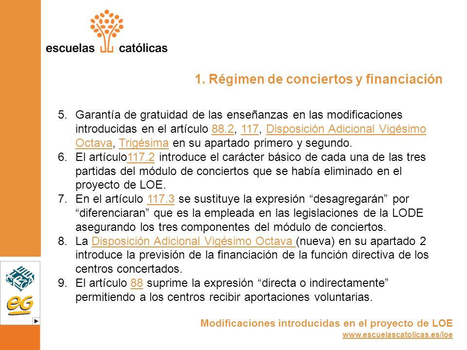 1. Régimen de conciertos y financiación