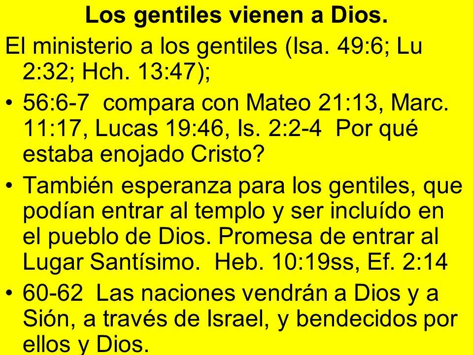 Los gentiles vienen a Dios.