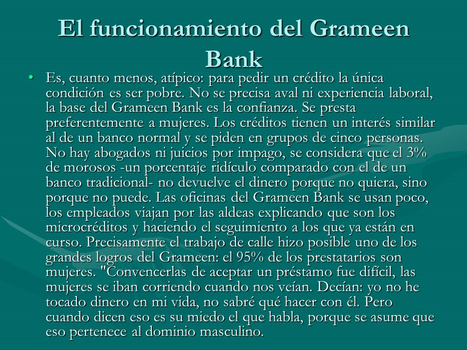 El funcionamiento del Grameen Bank