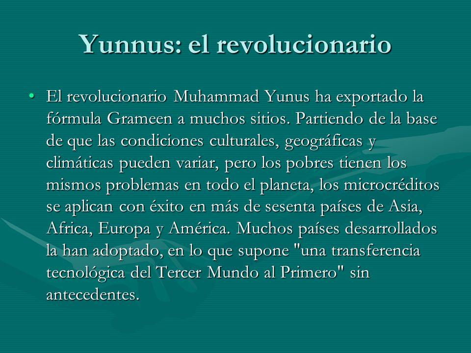 Yunnus: el revolucionario