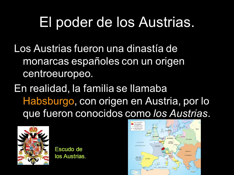 El poder de los Austrias.