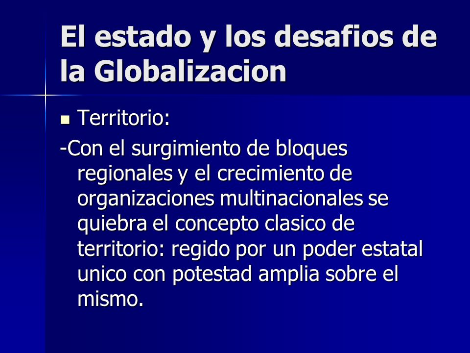 El estado y los desafios de la Globalizacion