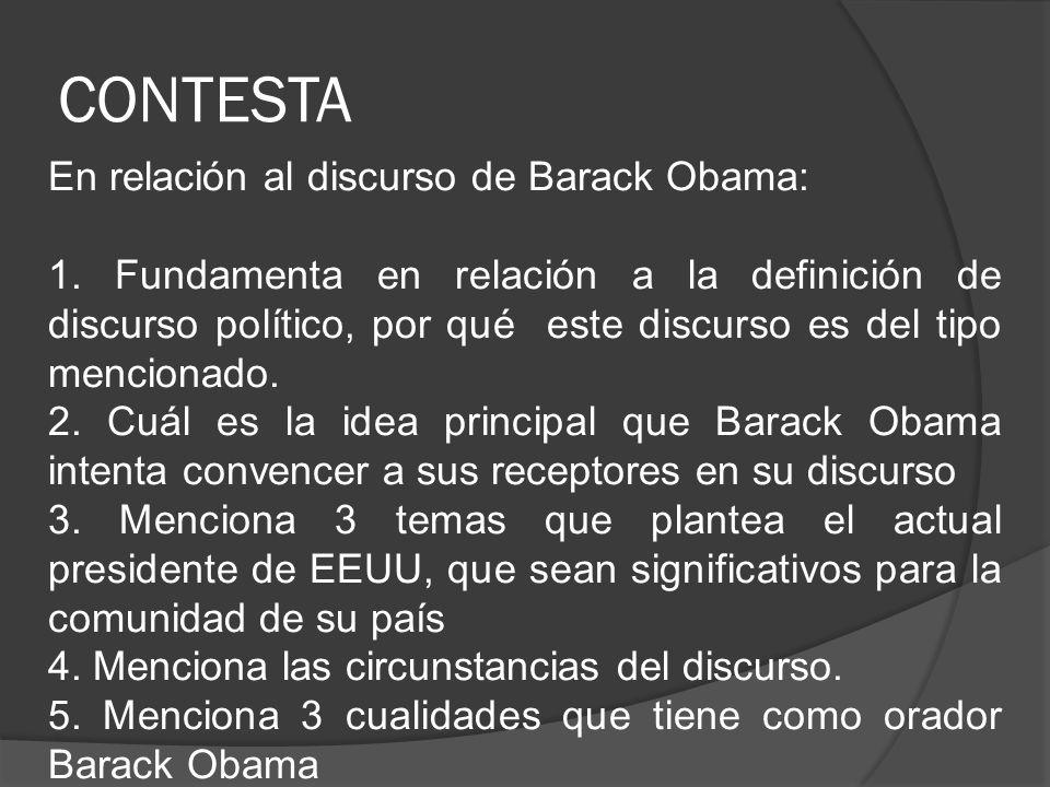 CONTESTA En relación al discurso de Barack Obama: