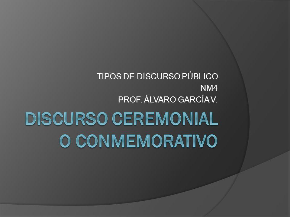 DISCURSO CEREMONIAL O CONMEMORATIVO