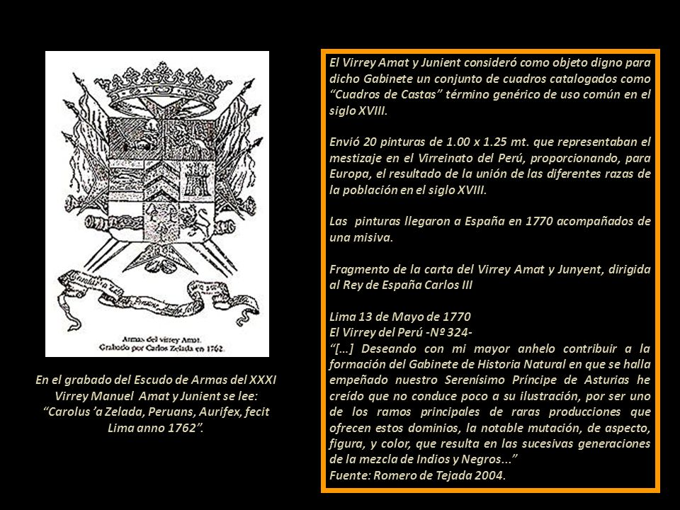 Carolus 'a Zelada, Peruans, Aurifex, fecit Lima anno 1762 .