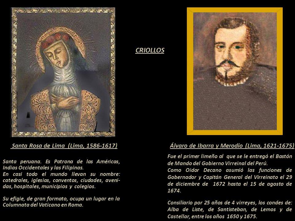 CRIOLLOS Santa Rosa de Lima (Lima, 1586-1617)