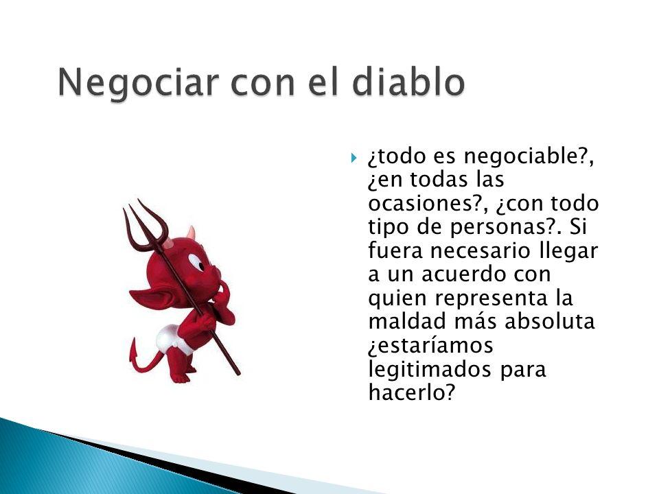 Negociar con el diablo