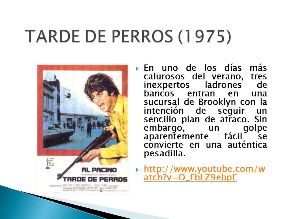 TARDE DE PERROS (1975)
