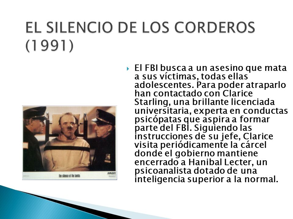 EL SILENCIO DE LOS CORDEROS (1991)